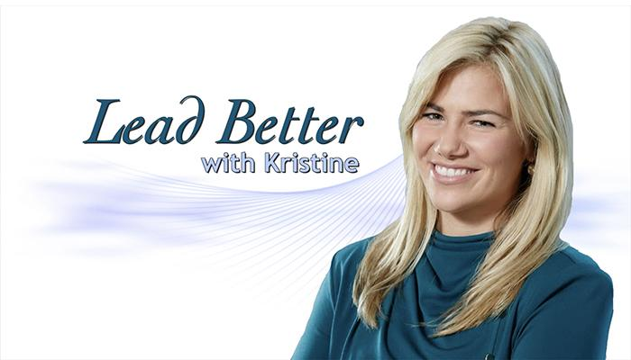 Lead Better with Kristine