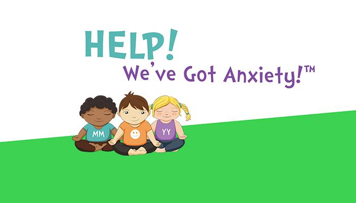 Help!  We've Got Anxiety!
