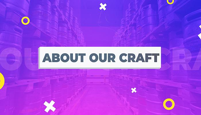 About Our Craft